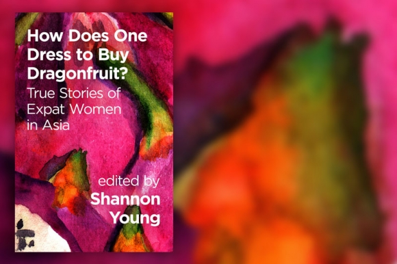 Photo: Review: How Does One Dress To Buy Dragonfruit? True Stories Of Expat Women In Asia